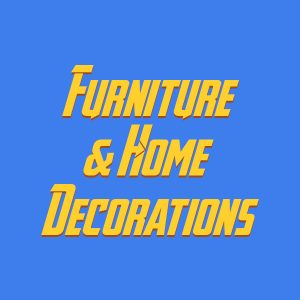 Furniture & home decorations