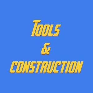 Tools & construction