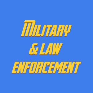 Military & law enforcement
