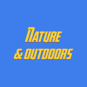 Nature & outdoors