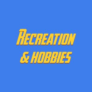 Recreation & hobbies